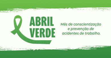 ABRIL VERDE |  Campanha visa a conscientização da saúde e segurança no trabalho